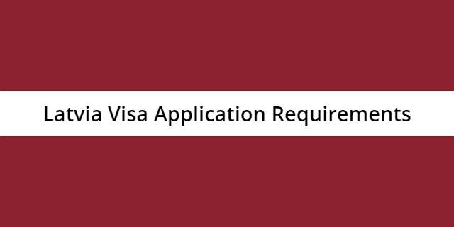 Latvia-visa-application-requirements
