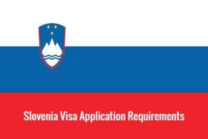 Slovenia-visa-application-requirements
