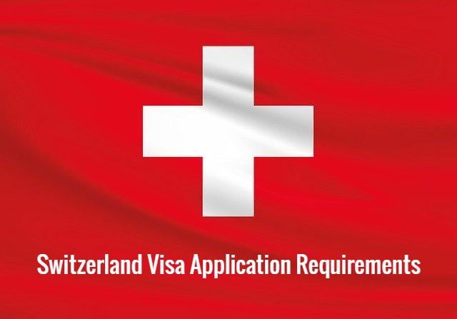 Switzerland-visa-application-requirements